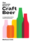 The Ultimate Book of Craft Beer: A Compendium of the World's Best Brews Cover Image