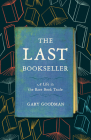The Last Bookseller: A Life in the Rare Book Trade Cover Image