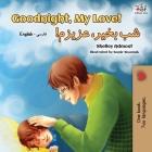 Goodnight, My Love! (English Farsi - Persian Bilingual Book) Cover Image