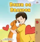 Boxer and Brandon (Danish Children's Book) (Danish Bedtime Collection) Cover Image