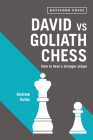 David Vs Goliath Chess: How to Beat a Stronger Player Cover Image