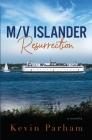 M/V Islander: Resurrection Cover Image