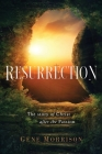 Resurrection: The Story Of Christ After The Passion Cover Image