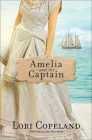 Amelia and the Captain, 3 (Sisters of Mercy Flats #3) Cover Image