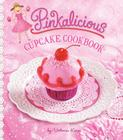 Pinkalicious Cupcake Cookbook Cover Image
