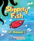 Slippery Fish in Hawaii Cover Image