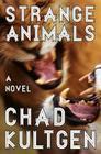 Strange Animals: A Novel Cover Image