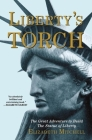 Liberty's Torch: The Great Adventure to Build the Statue of Liberty Cover Image