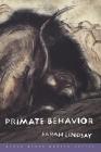 Primate Behavior: Poems Cover Image