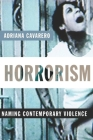 Horrorism: Naming Contemporary Violence (New Directions in Critical Theory) Cover Image