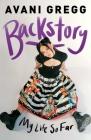 Backstory: My Life So Far Cover Image