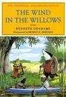 The Wind in the Willows: The Centennial Anniversary Edition Cover Image