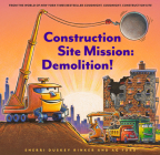 Construction Site Mission: Demolition! Cover Image