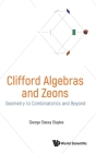 Clifford Algebras and Zeons: Geometry to Combinatorics and Beyond Cover Image
