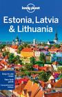 Lonely Planet Estonia, Latvia & Lithuania (Travel Guide) Cover Image