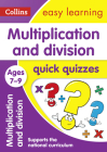 Multiplication and Division Quick Quizzes: Ages 7-9 (Collins Easy Learning KS2) Cover Image