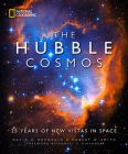 The Hubble Cosmos: 25 Years of New Vistas in Space Cover Image