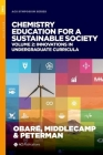 Chemistry Education for a Sustainable Society, Volume 2: Innovations in Undergraduate Curricula Cover Image