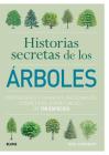 Historias secretas de los árboles: Propiedades culinarias, medicinales, cosméticas Cover Image
