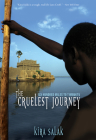 Cruelest Journey: Six Hyndred Miles To Timbuktu Cover Image