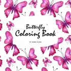 Butterfly Coloring Book for Teens and Young Adults (8.5x8.5 Coloring Book / Activity Book) Cover Image