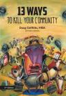 13 Ways to Kill Your Community 2nd Edition Cover Image