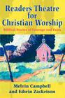 Readers Theatre for Christian Worship: Biblical Stories of Courage and Faith Cover Image