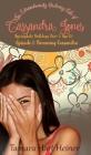 Becoming Cassandra (Episode 1): The Extraordinarily Ordinary Life of Cassandra Jones Cover Image