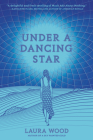 Under a Dancing Star Cover Image