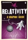 Introducing Relativity: A Graphic Guide (Introducing (Icon Books)) Cover Image