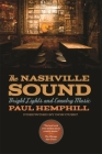The Nashville Sound: Bright Lights and Country Music Cover Image