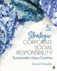 Strategic Corporate Social Responsibility: Sustainable Value Creation Cover Image