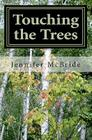 Touching the Trees Cover Image