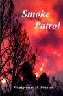 Smoke Patrol Cover Image