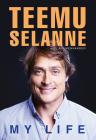 Teemu Selanne: My Life Cover Image