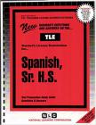 Spanish, Sr. H.S.: Passbooks Study Guide (Teachers License Examination Series) Cover Image