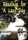Readings for a Lazy Day: Collection of Short Stories to Brighten Life's Gray Times Cover Image