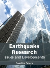 Earthquake Research: Issues and Developments Cover Image