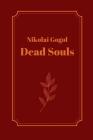 Dead Souls by Nikolai Gogol Cover Image