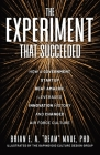 The Experiment That Succeeded How a Government Startup Beat Amazon, Leveraged Innovation History and Changed Air Force Culture Cover Image