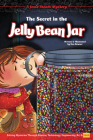 The Secret in the Jelly Bean Jar: Solving Mysteries Through Science, Technology, Engineering, Art & Math Cover Image