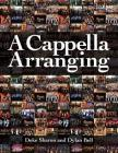 A Cappella Arranging (Music Pro Guides) Cover Image