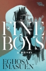 Fine Boys: A Novel (Modern African Writing Series) Cover Image