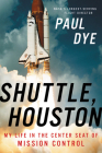 Shuttle, Houston: My Life in the Center Seat of Mission Control Cover Image
