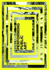 Performing Public Art (Edition Angewandte) Cover Image