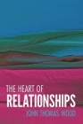 The Heart of Relationships Cover Image