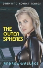The Outer Spheres (Diamond Roads #2) Cover Image