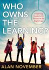 Who Owns the Learning?: Preparing Students for Success in the Digital Age Cover Image