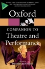 The Oxford Companion to Theatre and Performance Cover Image