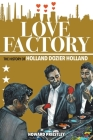 Love Factory: The History of Holland Dozier Holland Cover Image